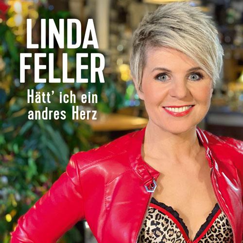 Linda Feller - Hätt' ich ein andres Herz